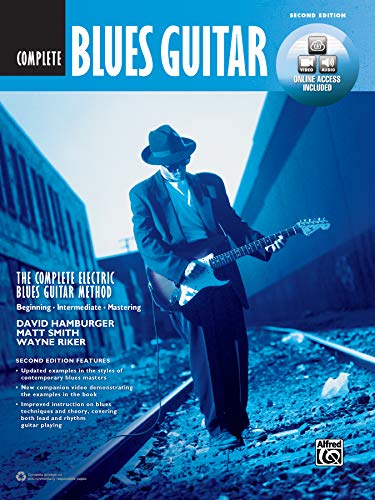 The Complete Blues Guitar Method: Complete Edition (2nd Edition) (Complete Method)(includes downloadable code): Beginning - Intermediate - Mastering (incl. DVD & Online Audio & Video)