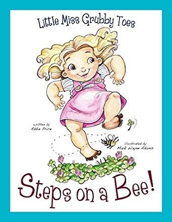 Little Miss Grubby Toes Steps on a Bee!