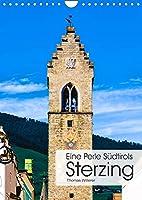 Eine Perle Suedtirols - Sterzing (Wandkalender 2022 DIN A4 hoch): Mittelalterliche Plaetze, herrliche Buergerhaeuser und eine unvergleichliche Bergkulisse machen die Alpinstadt Sterzing zu einer der schoensten Altstaedte Suedtirols. (Monatskalender, 14 Seiten )
