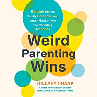 Weird Parenting Wins audiobook cover art