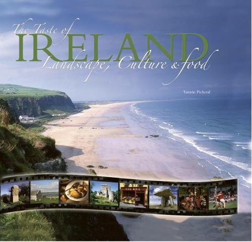 The Taste of Ireland: Landscape, Culture & Food