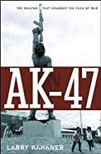 AK-47: The Weapon that Changed the Face of War (English