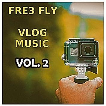 Vlog Music, Vol. 2