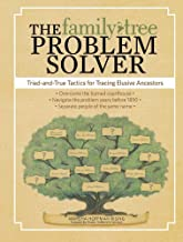 The Family Tree Problem Solver: Proven Methods for Scaling the Inevitable Brick Wall by Marsha Hoffman Rising (26-Apr-2011) Paperback