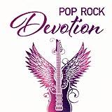 Pop Rock Devotion (35 Worship and Praise Pop Rock Classics)