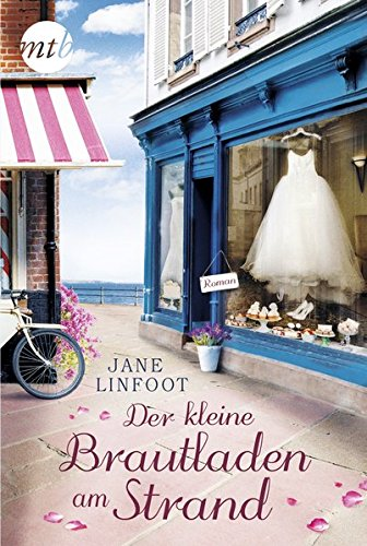 Der kleine Brautladen am Strand (Wedding Shop, Band 1)