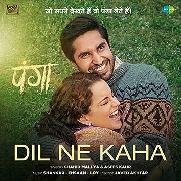 """Dil Ne Kaha (From """"Panga"""") - Single"""