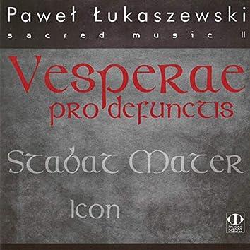 Sacred Music II: Vesperae pro defunctis / Stabat mater / Icon