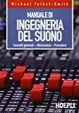Manuale di ingegneria del suono (Tecnologie audio e video)