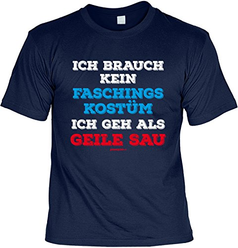 T-Shirt - Faschings-Shirt Geile Sau - das besondere Shirt mit coolem Print als tolles Outfit Karneval/Fasching