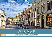 Wismar - Ansichten einer Hansestadt (Wandkalender 2022 DIN A3 quer): Wismar die Perle an der Ostsee, mittelalterliche Architektur und freundliche Menschen kennzeichnen die Hansestadt. (Monatskalender, 14 Seiten )