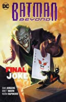 Batman Beyond Vol. 5: The Final Joke