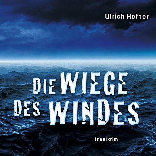 Die Wiege des Windes. Inselkrimi cover art
