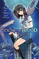 Strike the Blood, Vol. 2 (manga) (Strike the Blood, 2)