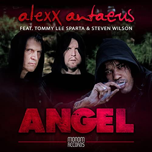 Alexx Antaeus feat. Steven Wilson & Tommy Lee Sparta