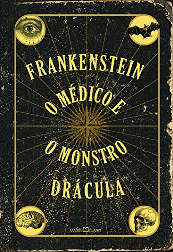 Frankenstein / O médico e o monstro / Drácula