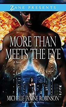 More Than Meets the Eye (Zane Presents) by [Michelle Janine Robinson]