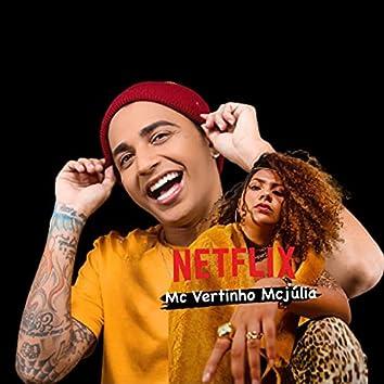 Netflix (feat. Mc Júlia) (Brega Funk)
