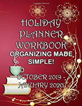 Holiday Planner Workbook Organizing Made Simple! October 2019- January 2020