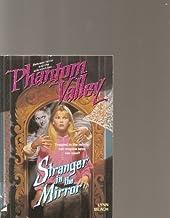 Stranger in the Mirror (Phantom Valley, Book 4)
