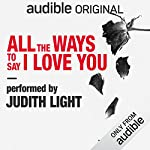 All the Ways to Say I Love You audiobook cover art