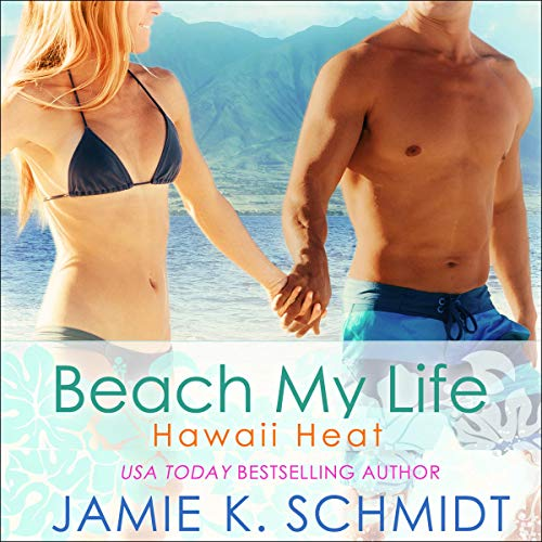 Beach My Life Audiobook By Jamie K Schmidt cover art