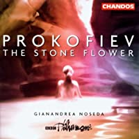 Prokofiev: The Stone Flower by BBC Philharmonic Orchestra (2003-05-20)