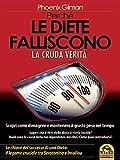 perché le diete falliscono: la cruda verità - scopri come dimagrire e mantenere il giusto peso nel tempo