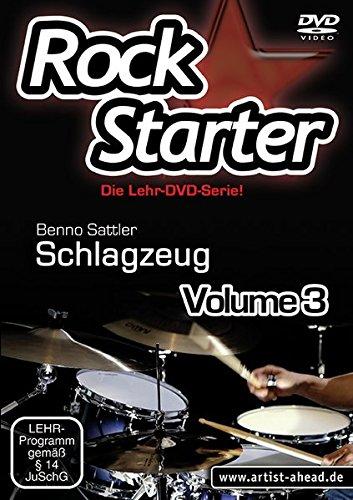 Rockstarter Vol. 3 - Schlagzeug: Der dritte Teil der Lehr-DVD-Serie für Einsteiger! Schlagzeugschule. Unterricht für Anfänger. Drums. Training. School Of Rock.