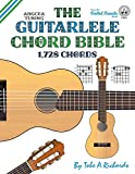 The Guitalele Chord Bible: ADGCEA Standard Tuning 1,728 Chords (Fretted Friends Series)