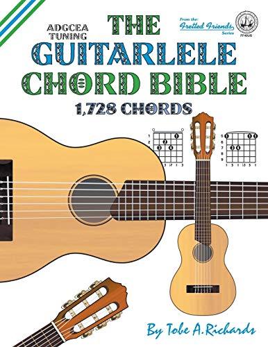 The Guitalele Chord Bible: ADGCEA Standard Tuning 1,728