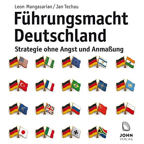 『Führungsmacht Deutschland: Strategie ohne Angst und Anmaßung』のカバーアート