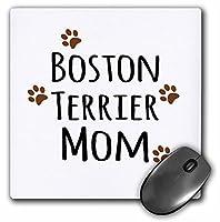 3drose 8x 8x 0.25インチマウスパッド、ボストン・テリアDog Mom ( MP _ 154081_ 1)