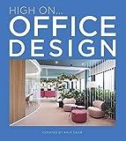 HIGH ON OFFICE DESIGN