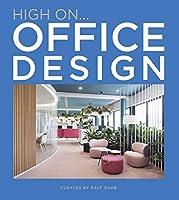 High On… Office Design
