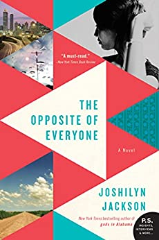 The Opposite of Everyone: A Novel by [Joshilyn Jackson]