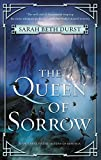 The Queen of Sorrow: Book Three of the Queens of Renthia