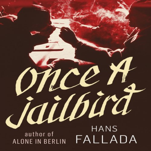 Once a Jailbird audiobook cover art