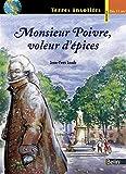 Monsieur Poivre, voleur d'épices