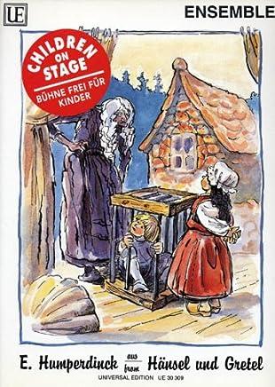 Children on stage - Hänsel und Gretel seven easy Pieces, Score and Parts for variable Ensemble by Engelbert Humperdinck