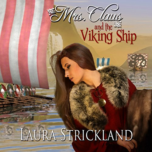 Mrs. Claus and the Viking Ship audiobook cover art