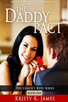 The Daddy Pact (The Coach's Boys Series Book 1) by [Kristy K. James]