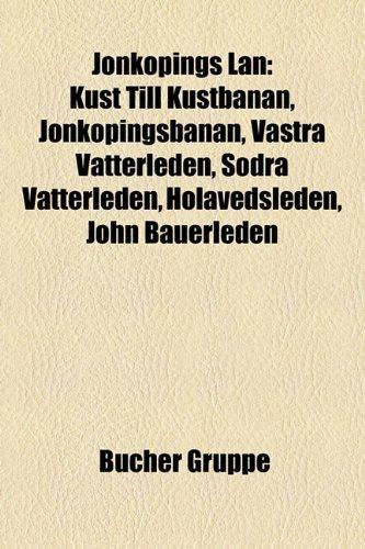 Jönköpings län: Bauwerk in Jönköpings län, Bildung und Forschung in Jönköpings län, Gemeinde Aneby, Gemeinde Eksjö, Gemeinde Gislaved, Gemeinde ... Nässjö, Gemeinde Sävsjö, Gemeinde Tranås