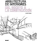 Arquitectura de interiores. Del boceto a la construcci¢n