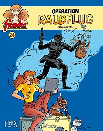 Franka / Operation Raubflug