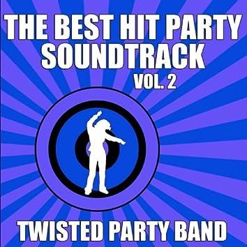 The Best Hit Party Soundtrack Vol. 2