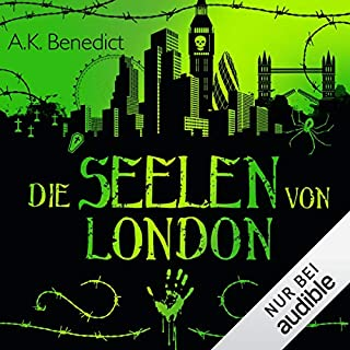 Die Seelen von London                   Autor:                                                                                                                                 A. K. Benedict                               Sprecher:                                                                                                                                 Otto Strecker                      Spieldauer: 11 Std. und 41 Min.     152 Bewertungen     Gesamt 4,3