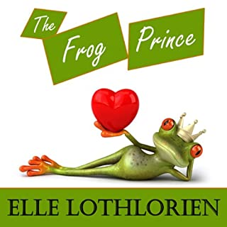 The Frog Prince     A Romantic Comedy              By:                                                                                                                                 Elle Lothlorien                               Narrated by:                                                                                                                                 Leah Frederick                      Length: 10 hrs and 4 mins     179 ratings     Overall 3.7