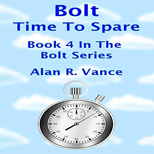Bolt: Time to Spare audiobook cover art