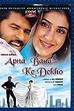 Apna Banake Dekho